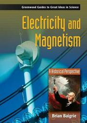 Electricity and Magnetism: A Historical Perspective