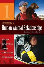 Cover of: Encyclopedia of Human-Animal Relationships [Four Volumes] | Marc Bekoff