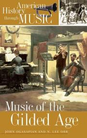 Cover of: Music of the gilded age by