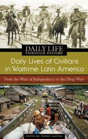 Cover of: Daily Lives of Civilians in Wartime Latin America | Pedro Santoni