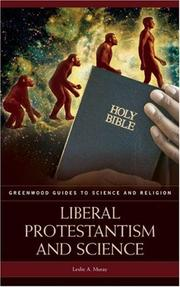 Cover of: Liberal Protestantism and Science (Greenwood Guides to Science and Religion)