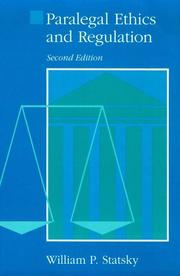 Cover of: Paralegal ethics and regulation | William P. Statsky
