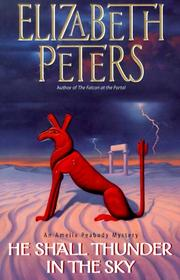 Cover of: He shall thunder in the sky by Elizabeth Peters