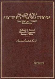 Cover of: Sales and secured transactions | Richard E. Speidel