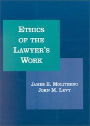 Cover of: Ethics of the lawyer's work