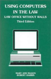 Cover of: Using computers in the law | Mary Ann Mason