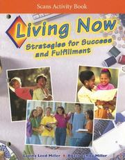 Cover of: Living Now Scans Activity Book: Strategies for Success and Fulfillment