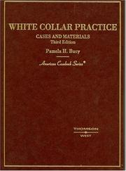 Cover of: White Collar Practice, Cases And Materials