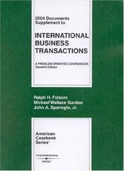 Cover of: 2004 Documents Supplement to International Business Transactions | Ralph Haughwout Folsom