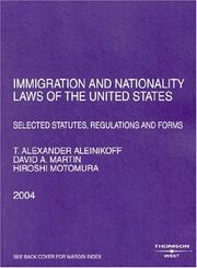 Cover of: Immigration And Nationality Laws Of The United States | Thomas Alexander Aleinikoff, David A. Martin, Hiroshi Motomura