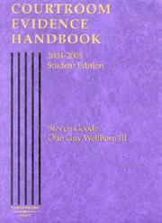 Cover of: Courtroom Evidence Handbook, 2004-2005 Student Edition (Handbook) | Steven Goode