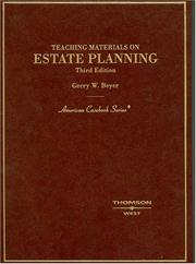 Cover of: Teaching materials on estate planning | Gerry W. Beyer