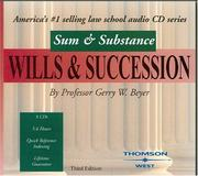 Cover of: Sum & Substance Audio on Wills & Succession, Second Edition (Sum & Substance) | Gerry W. Beyer