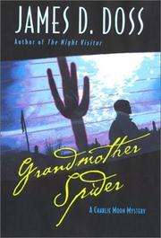 Cover of: Grandmother spider: a Charlie Moon mystery