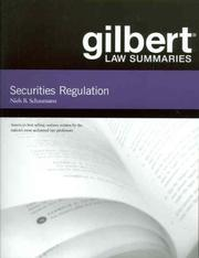 Cover of: Gilbert Law Summaries Securities Regulation (Gilbert Law Summaries) | Niels B. Schaumann
