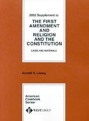 Cover of: The First Amendment and Religion and the Constitution Cases and Materials