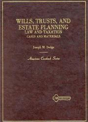 Cover of: Wills, Trust, and Estate Planning: Law and Taxation