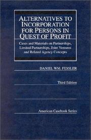 Cover of: Alternatives to incorporation for persons in quest of profit | Daniel William Fessler