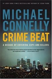 Cover of: Crime beat: a decade of covering cops and killers