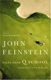 Tales from Q School by John Feinstein