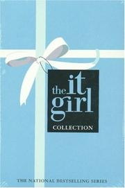 Cover of: The It Girl Collection: Reckless, Notorious, the It Girl (The It Girl)