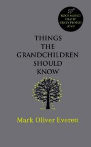 Cover of: Things the Grandchildren Should Know