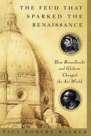 Cover of: The Feud That Sparked the Renaissance | Paul Robert Walker