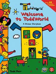 Cover of: ToddWorld: Welcome to ToddWorld: A Sticker Storybook (Todd World)
