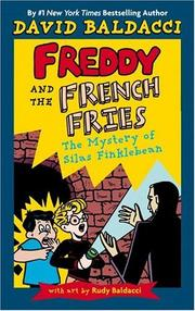 Cover of: Freddy and the French Fries #2:: The Mystery of Silas Finklebean (Freddy and the French Fries)