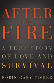 After the fire by Robin Gaby Fisher