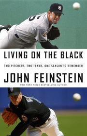 Living on the black by John Feinstein