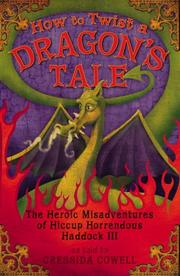 Cover of: How to Twist a Dragon's Tale | Cressida Cowell