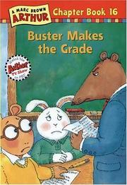 Cover of: Buster Makes the Grade (Arthur Chapter Book, No. 16)