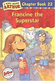 Cover of: Francine the Superstar (Arthur Chapter Books #22)