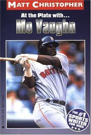 At the plate with-- Mo Vaughn by Matt Christopher