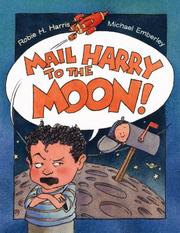 Cover of: Mail Harry to the moon!
