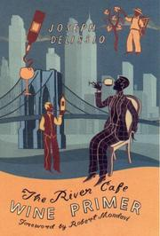 Cover of: The River Café wine primer | Joseph DeLissio
