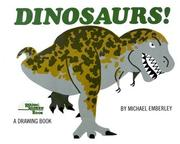 Cover of: Dinosaurs! | Michael Emberley