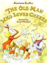 Cover of: The old man who loved cheese