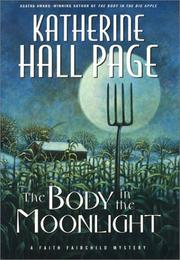 Cover of: The body in the moonlight | Katherine Hall Page