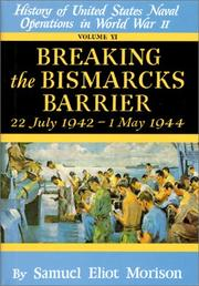Cover of: Breaking the Bismark's Barrier: Volume 6: July 1942 - May 1944 (Breaking the Bismarck's Barrier, 22 July 1942-May 1944)