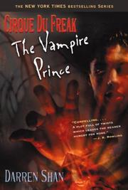 Cover of: Cirque Du Freak #6: The Vampire Prince: Book 6 in the Saga of Darren Shan