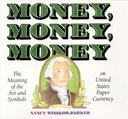 Cover of: Money, money, money | Nancy Winslow Parker