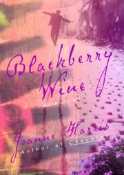 Cover of: Blackberry wine | Joanne Harris