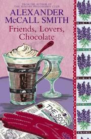 Cover of: Friends, Lovers, Chocolate