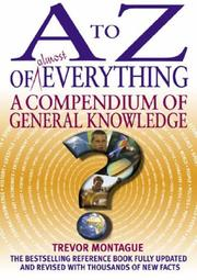 Cover of: A to Z of Almost Everything | Trevor Montague