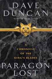 Cover of: Paragon lost: a chronicle of the King's Blades
