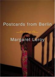 Cover of: Postcards from Berlin | Margaret Leroy
