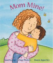 Cover of: Mom mine!