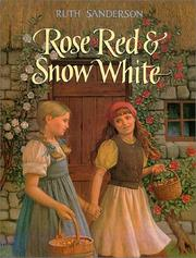 Cover of: Rose Red & Snow White | Ruth Sanderson
